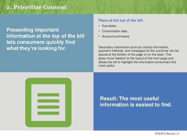 © 2018 E Source    4 2. Prioritize Content Presenting important information at the top of the bill lets consumers quickly ...