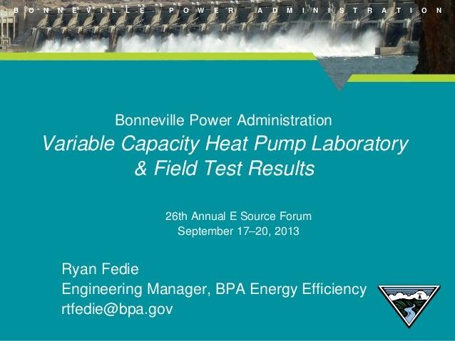 B  O  N  N  E  V  I  L  L  E  P  O  W  E  R  A  D  M  I  N  I  S  T  R  A  T  Bonneville Power Administration  Variable Ca...