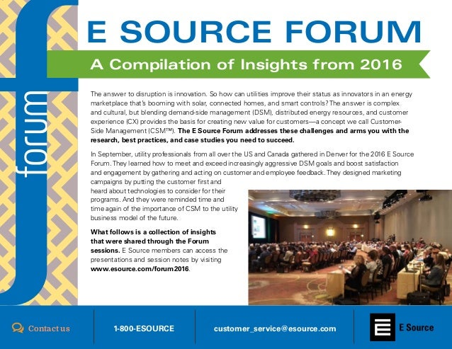 Register for Forum 2017 || www.esource.com/forum20171 The answer to disruption is innovation. So how can utilities improve...