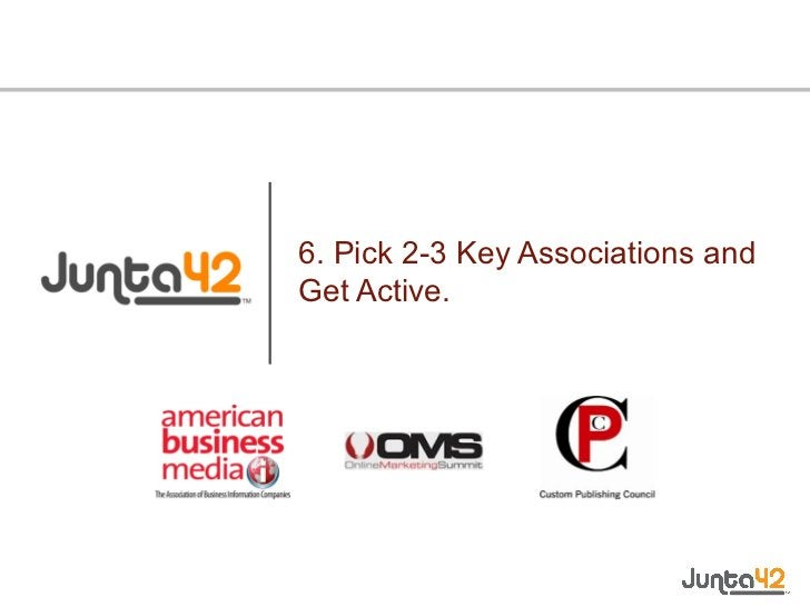 6. Pick 2-3 Key Associations and Get Active.