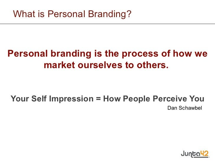 What is Personal Branding? <ul><li>Personal branding is the process of how we market ourselves to others. </li></ul><ul><...
