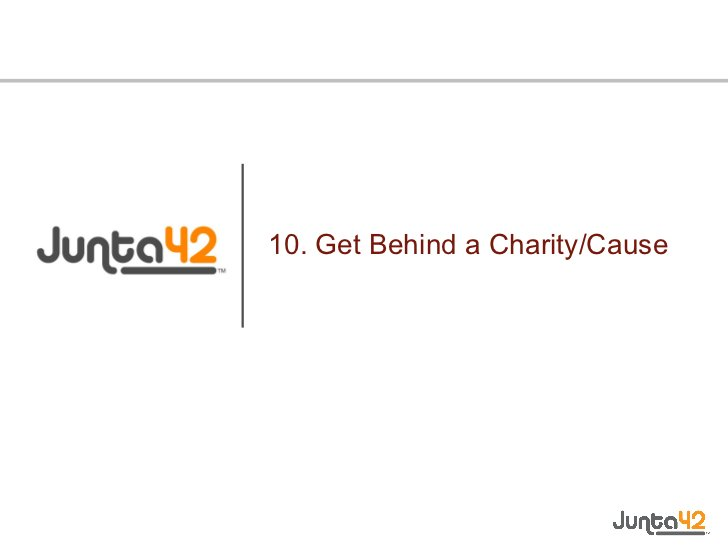 10. Get Behind a Charity/Cause