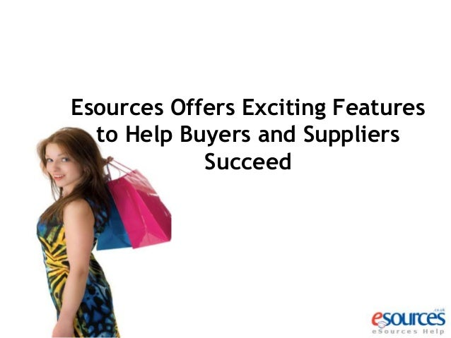 Esources Offers Exciting Features to Help Buyers and Suppliers Succeed