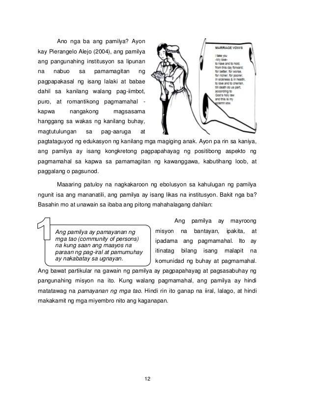 12 Ano nga ba ang pamilya? Ayon kay Pierangelo Alejo (2004), ang pamilya ang pangunahing institusyon sa lipunan na nabuo s...