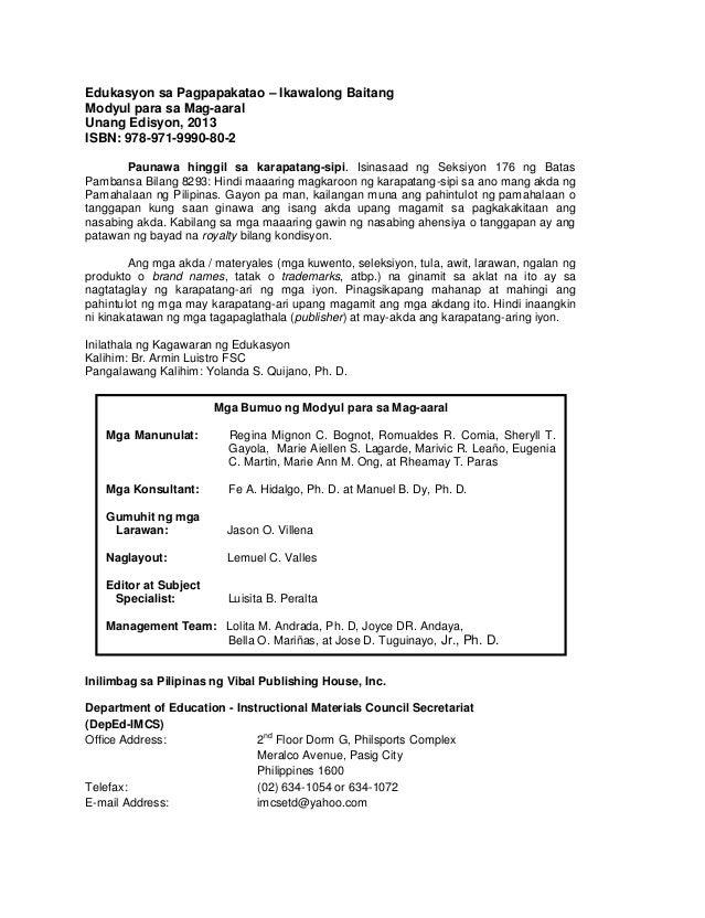 ii Edukasyon sa Pagpapakatao – Ikawalong Baitang Modyul para sa Mag-aaral Unang Edisyon, 2013 ISBN: 978-971-9990-80-2 Paun...