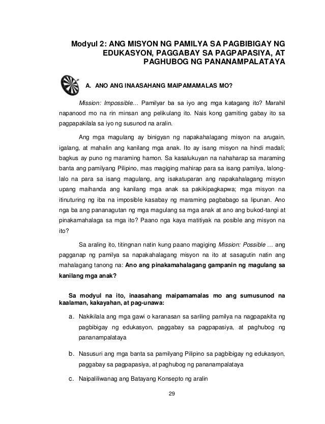 29 Modyul 2: ANG MISYON NG PAMILYA SA PAGBIBIGAY NG EDUKASYON, PAGGABAY SA PAGPAPASIYA, AT PAGHUBOG NG PANANAMPALATAYA A. ...