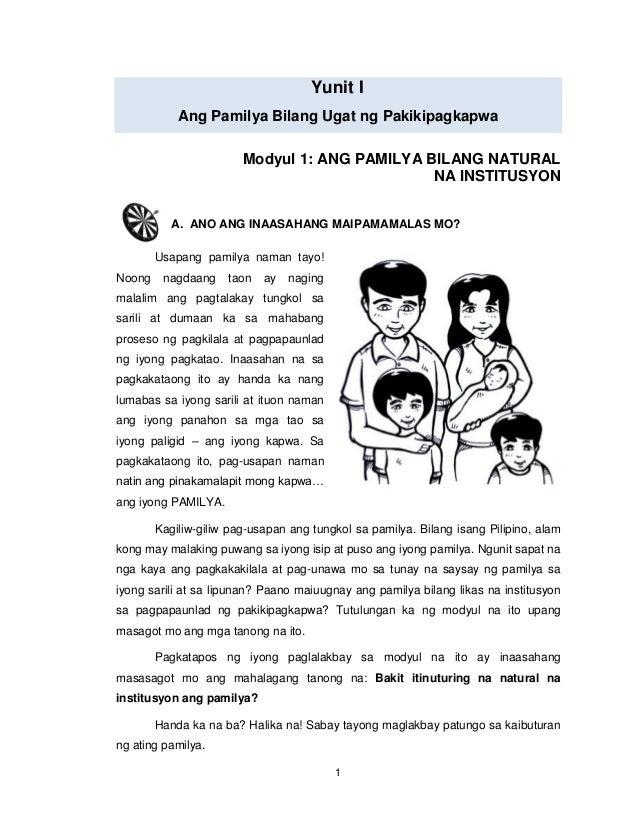 1 Yunit I Ang Pamilya Bilang Ugat ng Pakikipagkapwa Modyul 1: ANG PAMILYA BILANG NATURAL NA INSTITUSYON A. ANO ANG INAASAH...