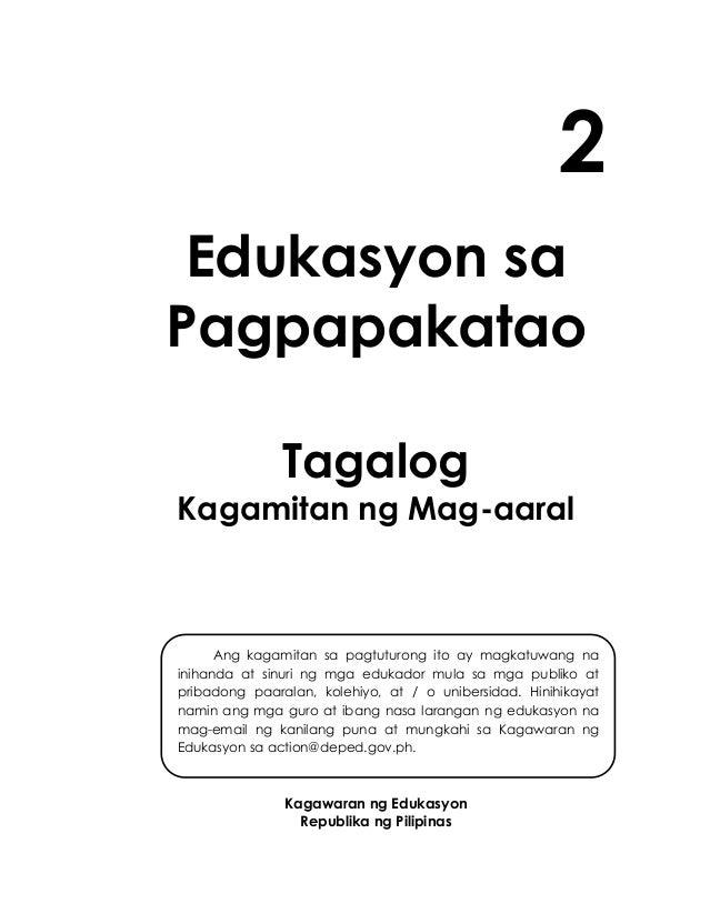 i 2 Edukasyon sa Pagpapakatao Tagalog Kagamitan ng Mag-aaral Kagawaran ng Edukasyon Republika ng Pilipinas Ang kagamitan s...