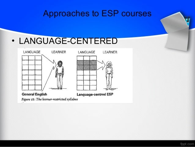 English for specific purposes language centered approaches to esp courses 12 ccuart Gallery
