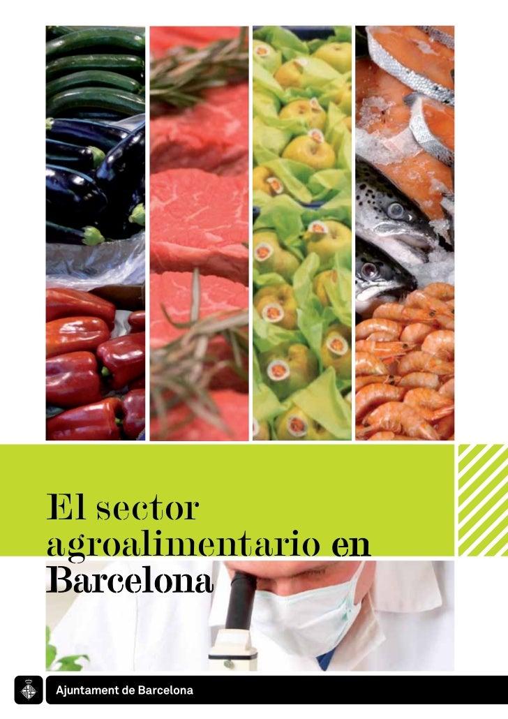 El sectoragroalimentario enBarcelona