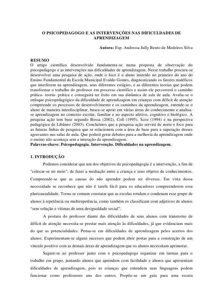 O PSICOPEDAGOGO E AS INTERVENÇÕES NAS DIFICULDADES DE                         APRENDIZAGEM                                ...