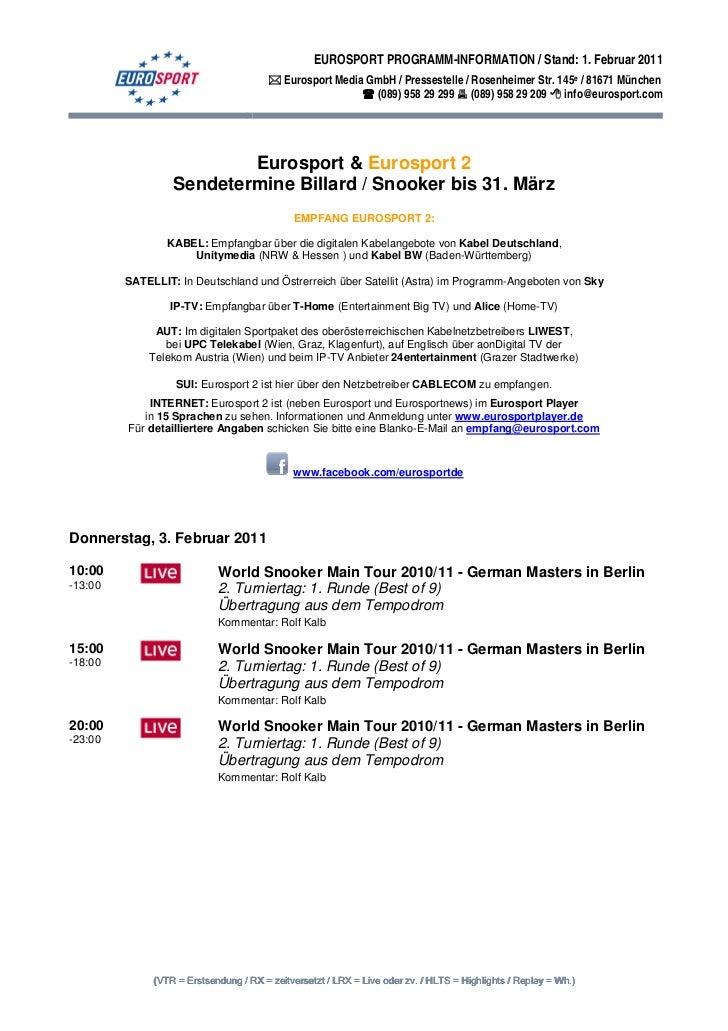 EUROSPORT PROGRAMM-INFORMATION / Stand: 1. Februar 2011                                       Eurosport Media GmbH / Press...