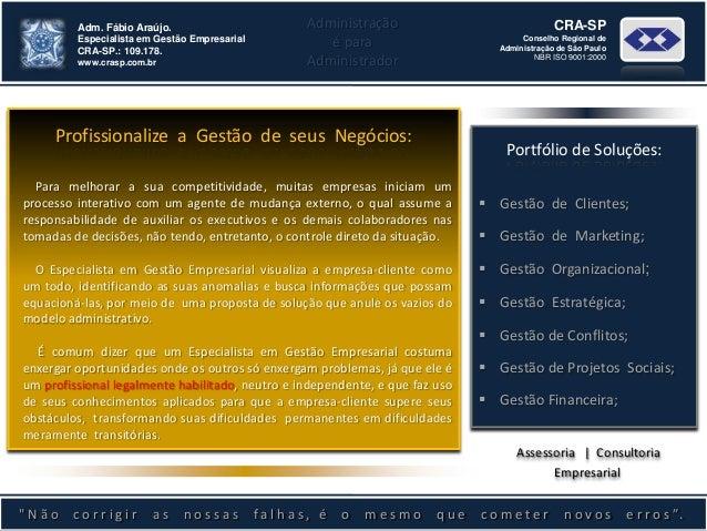 ..             Adm. Fábio Araújo.                         Administração                               CRA-SP             E...
