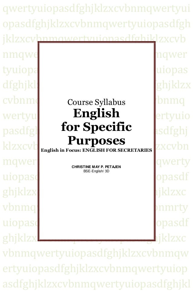 esp syllabus design Need analysis & 7 approaches to course design (esp) n look at how the approach can be applied to the construction of a syllabus and to the evaluations, design and teaching materials need analysis & 7 approaches to course design lecture: rukminingsih, spd mpd by.