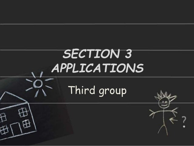 SECTION 3 APPLICATIONS Third group