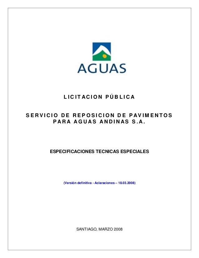 LICITACION PÚBLICASERVICIO DE REPOSICION DE PAVIMENTOS       PARA AGUAS ANDINAS S.A.     ESPECIFICACIONES TECNICAS ESPECIA...