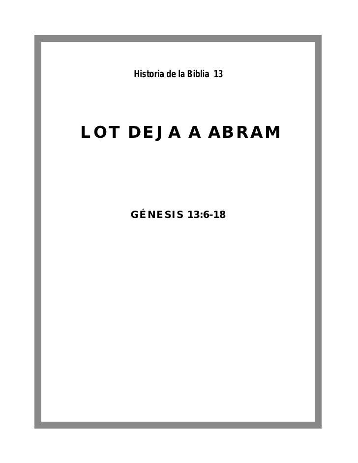 Historia de la Biblia 13LOT DEJA A ABRAM   GÉNESIS 13:6-18