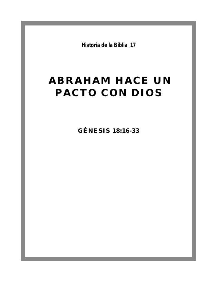Historia de la Biblia 17ABRAHAM HACE UN PACTO CON DIOS   GÉNESIS 18:16-33