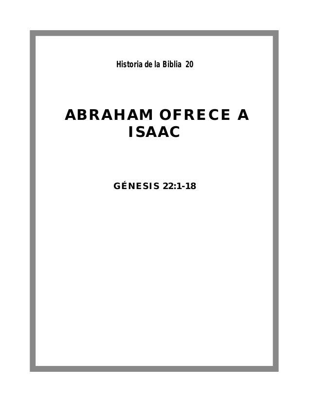 Historia de la Biblia 20. Abraham Ofrece a Isaac