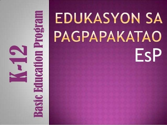 K-12Basic Education Program           EsP