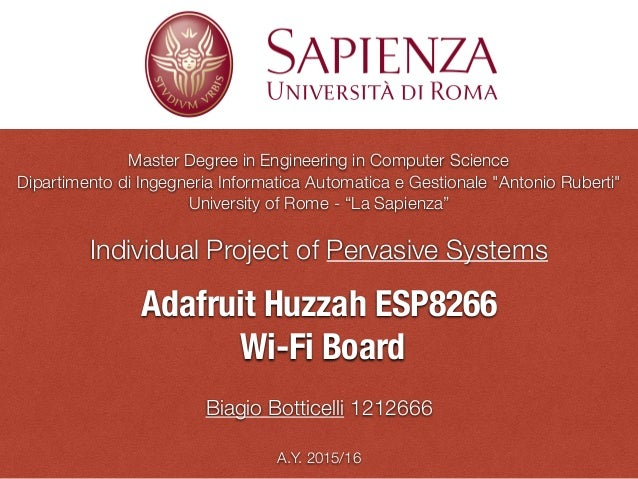 "Master Degree in Engineering in Computer Science Dipartimento di Ingegneria Informatica Automatica e Gestionale ""Antonio R..."