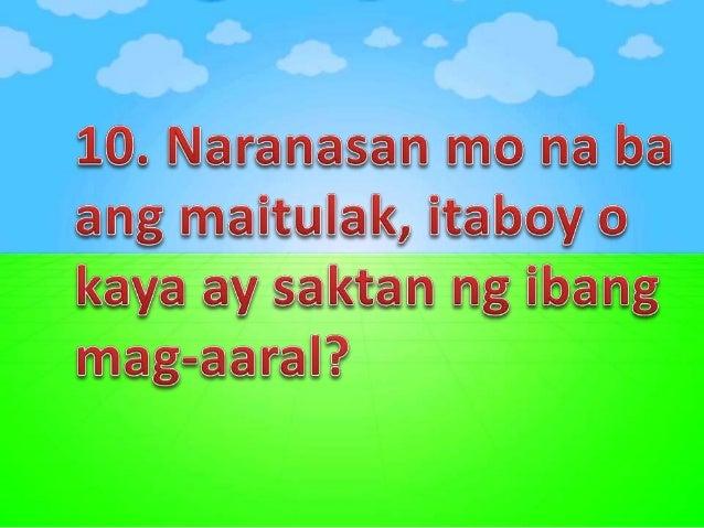 10. Gusto mo bang gumanti sa mga taong nakasakit sa iyo?
