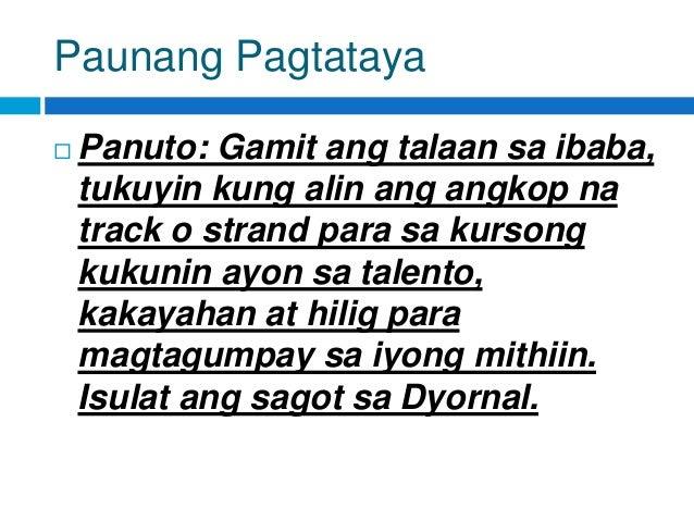 Paunang Pagtataya  Panuto: Gamit ang talaan sa ibaba, tukuyin kung alin ang angkop na track o strand para sa kursong kuku...