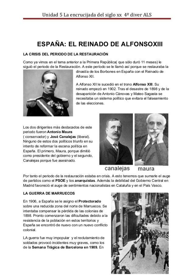 Unidad 5 La encrucijada del siglo xx 4º diver ALS ESPAÑA: EL REINADO DE ALFONSOXIII LA CRISIS DEL PERIODO DE LA RESTAURACI...