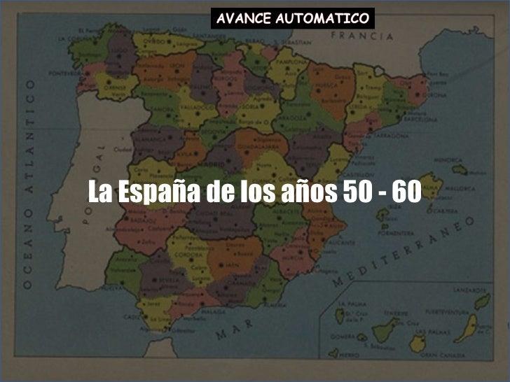 La España de los años 50 - 60