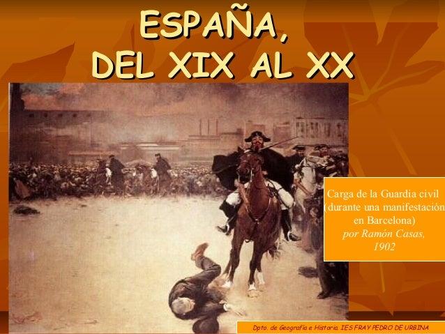 ESPAÑA,DEL XIX AL XX                              Carga de la Guardia civil                             (durante una manif...