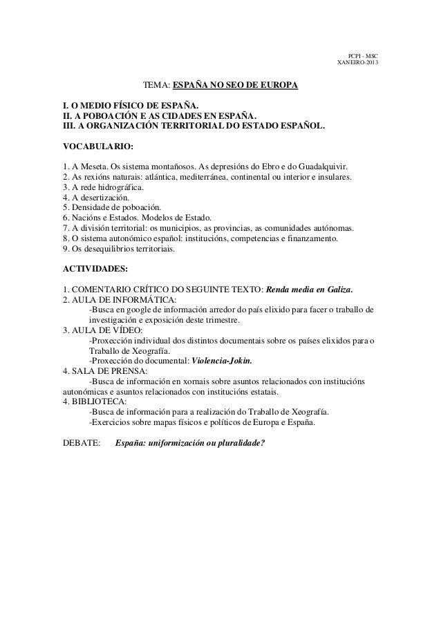 PCPI - MSC XANEIRO-2013  TEMA: ESPAÑA NO SEO DE EUROPA I. O MEDIO FÍSICO DE ESPAÑA. II. A POBOACIÓN E AS CIDADES EN ESPAÑA...
