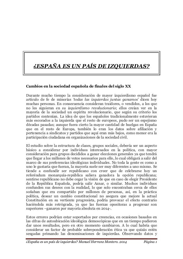 ¿España es un país de izquierdas? Manuel Herranz Montero. 2014 Página 1 ¿ESPAÑA ES UN PAÍS DE IZQUIERDAS? Cambios en la so...