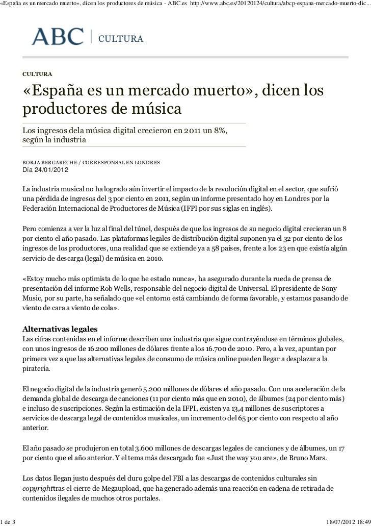 «España es un mercado muerto», dicen los productores de música - ABC.es http://www.abc.es/20120124/cultura/abcp-espana-mer...