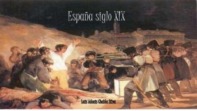 España siglo XIX Luis Adonis Chabla Silva