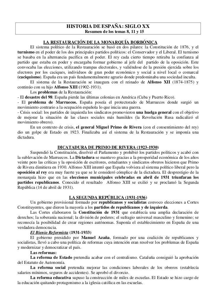 HISTORIA DE ESPAÑA: SIGLO XX                                       Resumen de los temas 8, 11 y 15                LA RESTA...