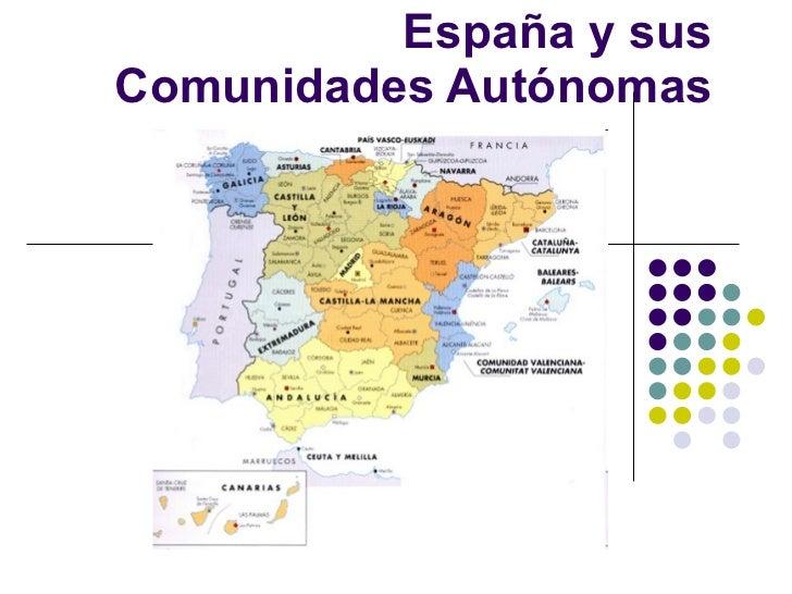 España y sus Comunidades Autónomas