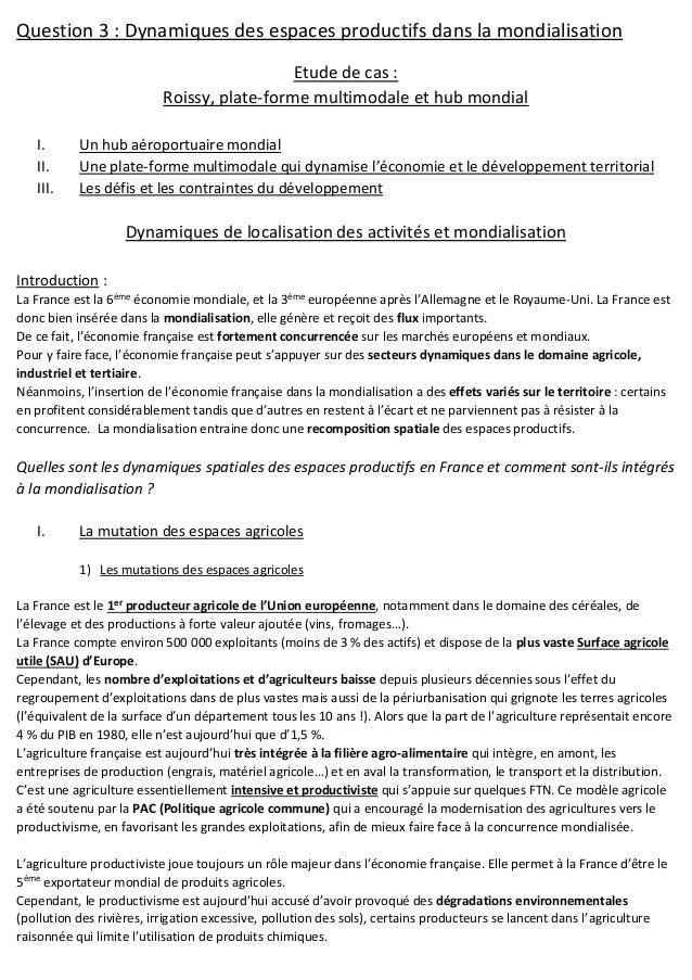 Question 3 : Dynamiques des espaces productifs dans la mondialisation Etude de cas : Roissy, plate-forme multimodale et hu...