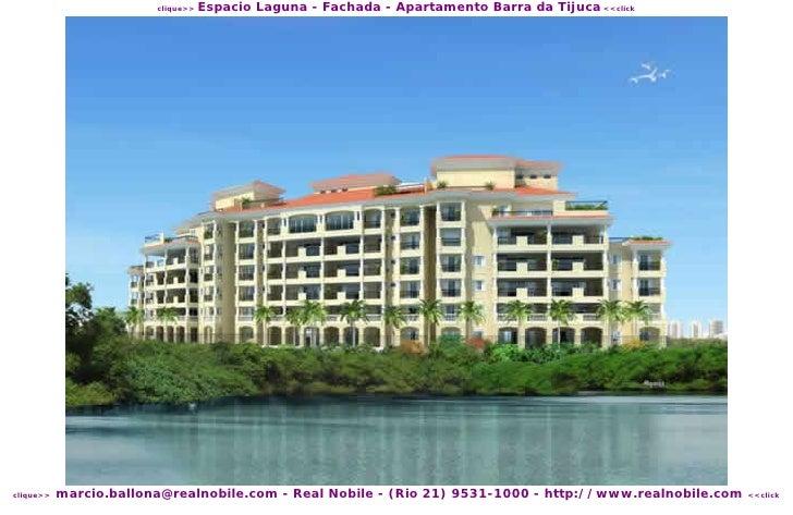 Espacio Laguna - Fachada - Apartamento Barra da Tijuca <<click                         clique>>                marcio.ball...