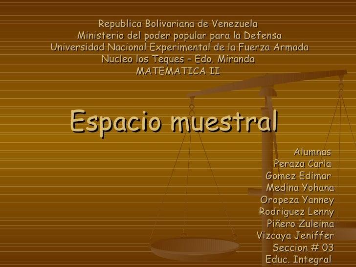 Republica Bolivariana de Venezuela  Ministerio del poder popular para la Defensa Universidad Nacional Experimental de la F...