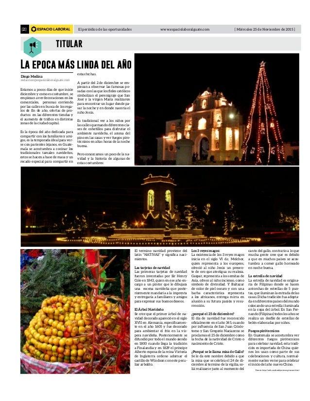 El periódico de las oportunidades www.espaciolaboralguate.com [ Miércoles 25 de Noviembre de 2015 ][2] titular La epoca má...