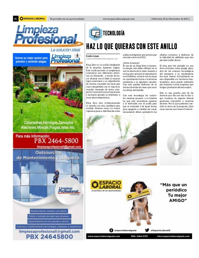 El periódico de las oportunidades www.espaciolaboralguate.com [ Miércoles 25 de Noviembre de 2015 ][4] TECNOLOGÍA el perió...