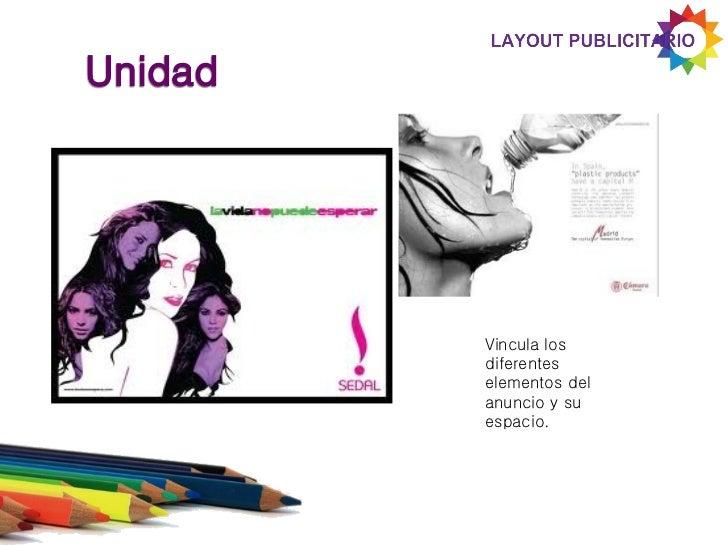 Utilizar pocoselementos visuales,lo importante es laclaridad ycomposición delmensaje.