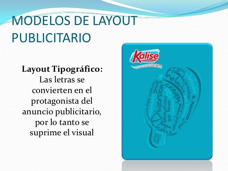 MODELOS DE LAYOUTPUBLICITARIOLayout Textual:El texto dominadel anuncio y elvisual queda en segundo plano