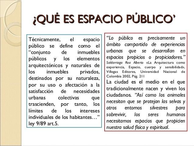 PROBLEMAS FRECUENTES EN LAS      CIUDADES COLOMBIANASEl espacio público en las ciudades colombianasenfrenta numerosas prob...