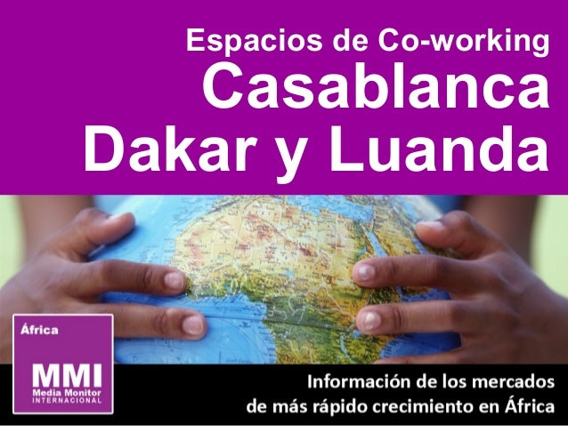 Espacios de Co-working Casablanca Dakar y Luanda
