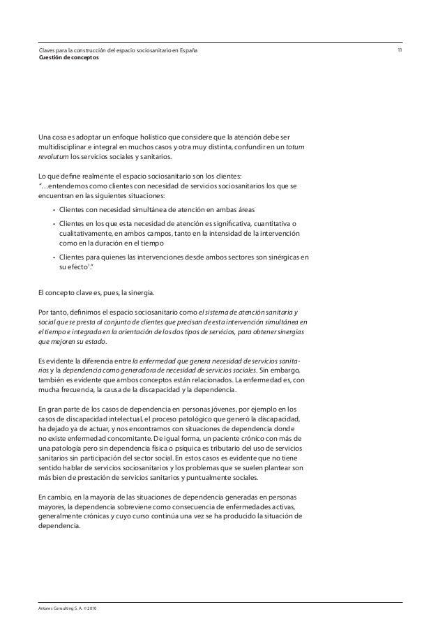 Antares Consulting S. A. © 2010 11 Una cosa es adoptar un enfoque holístico que considere que la atención debe ser multidi...