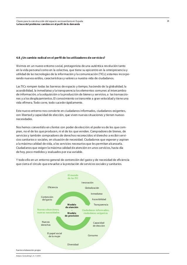 Antares Consulting S. A. © 2010 28 4.8 ¿Un cambio radical en el perfil de los utilizadores de servicios? Vivimos en un nue...
