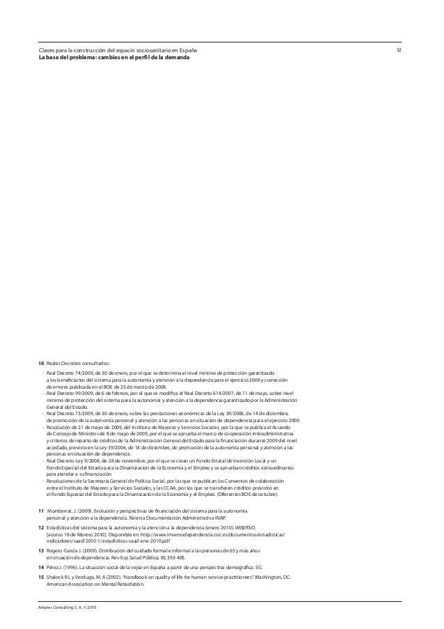 Antares Consulting S. A. © 2010 32 10 Reales Decretos consultados: - Real Decreto 74/2009, de 30 de enero, por el que se...