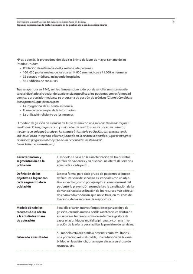 Antares Consulting S. A. © 2010 38 KP es, además, la proveedora de salud sin ánimo de lucro de mayor tamaño de los Estados...