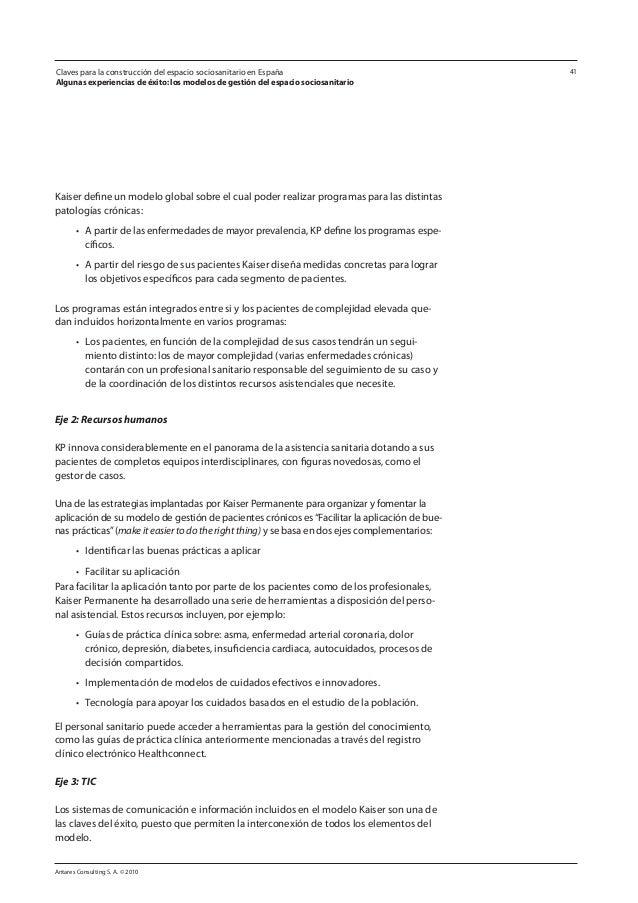 Antares Consulting S. A. © 2010 41 Kaiser define un modelo global sobre el cual poder realizar programas para las distinta...